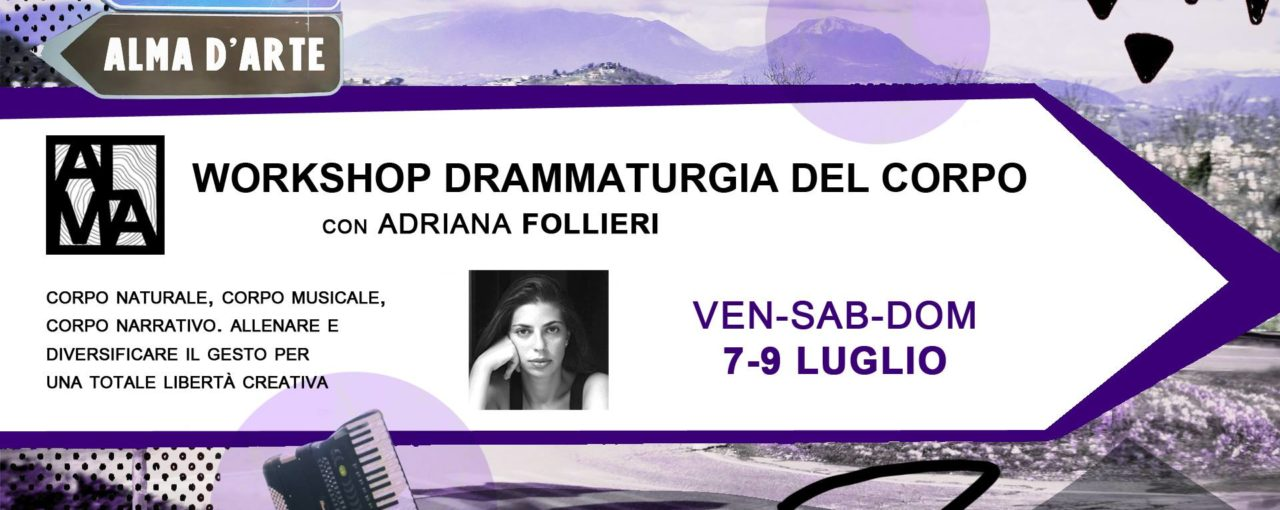 Al via il Workshop Drammaturgia del corpo!